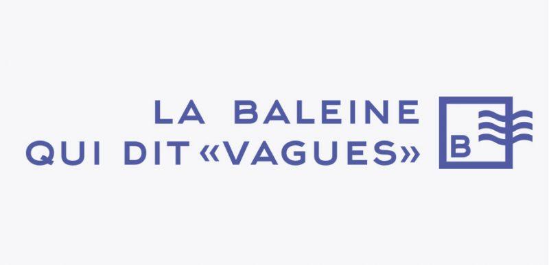 """La Baleine qui dit """"Vagues"""""""